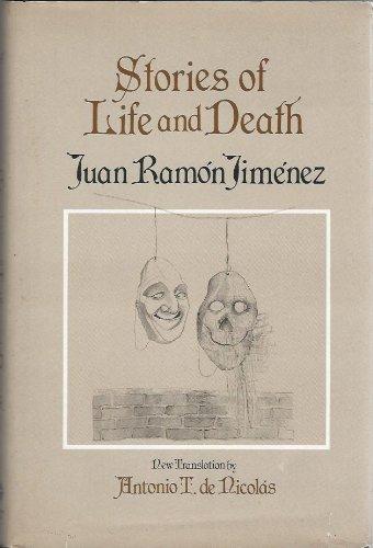 Stories of Life and Death: Jimenez, Juan Ramon