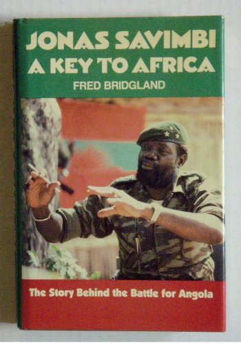 9780913729335: Jonas Savimbi: A Key to Africa