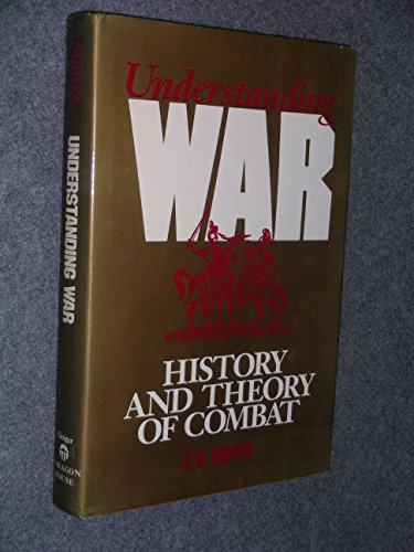 Understanding War: History and Theory of Combat