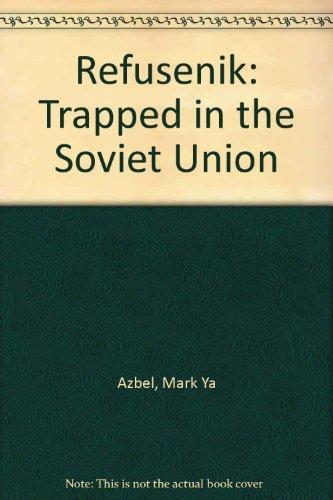 9780913729656: Refusenik: Trapped in the Soviet Union
