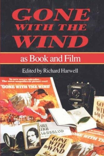 Gone with the Wind as Book and Film: Harwell, Richard [ed]
