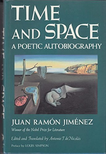 Time and Space a Poetic Autobiography: Jimenez, Juan Ramon
