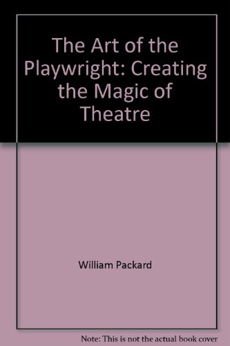 9780913729779: The art of the playwright: Creating the magic of theatre