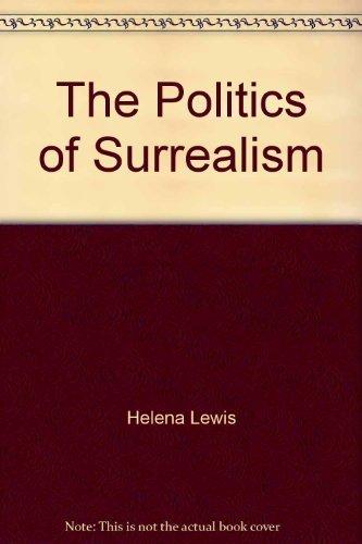 9780913729915: The Politics of Surrealism