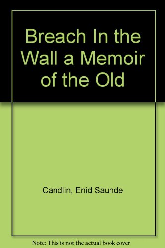 9780913729953: Breach In the Wall a Memoir of the Old