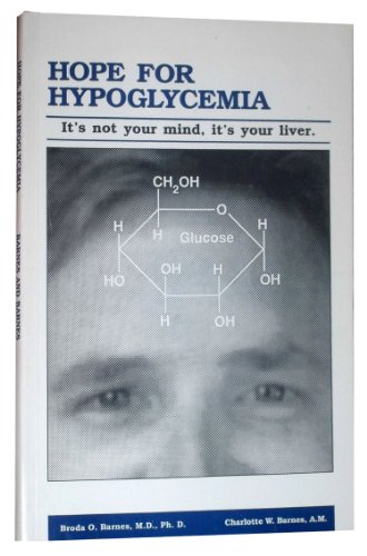 9780913730263: Hope for Hypoglycemia: It's Not Your Mind, It's Your Liver
