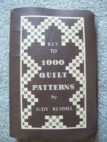 9780913731000: Key To 1000 Quilt Patterns