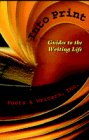 Into Print: Guides to the Writing Life: Poets & Writers Inc