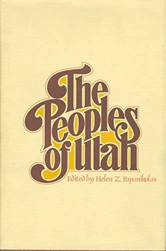 Peoples of Utah: Papanikolas, Helen Zeese