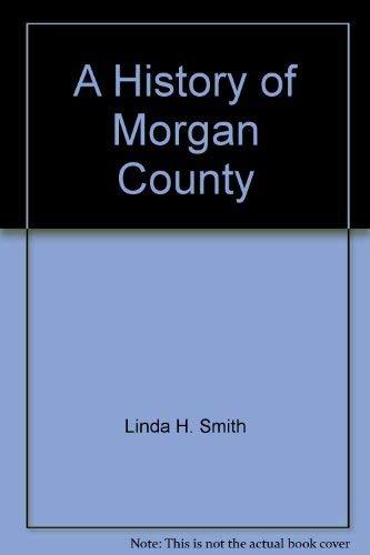 A History of Morgan County: Linda H. Smith