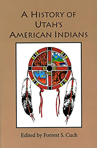 9780913738498: History Of Utah's American Indians