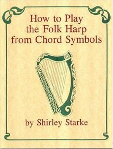 9780913741078: How to Play the Folk Harp from Chord Symbols