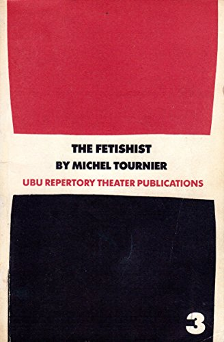 9780913745021: Fetishist (Ubu Repertory Theater publications)