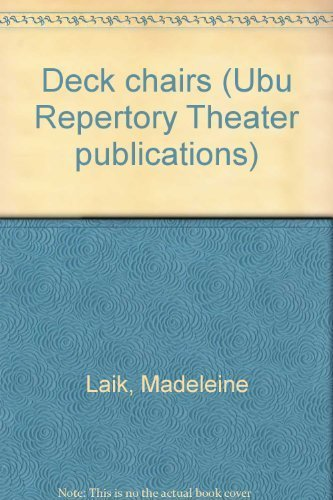 9780913745052: Deck chairs (Ubu Repertory Theater publications)