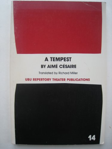 9780913745151: A tempest: Based on Shakespeare's The tempest : adaptation for a Black theatre (Ubu Repertory Theater publications)