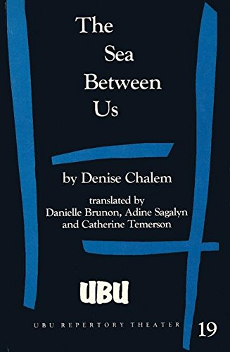 The Sea Between Us (Ubu Repertory Theater: Chalem, Denise, Temerson,