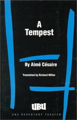 A Tempest: Cesaire, Aime
