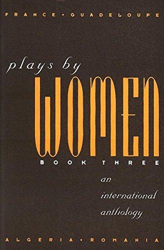 9780913745465: Plays by Women III (Plays by Women Vol. 3)