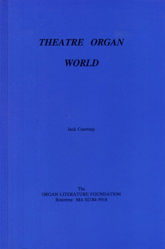 Theatre Organ World: Courtnay, Jack
