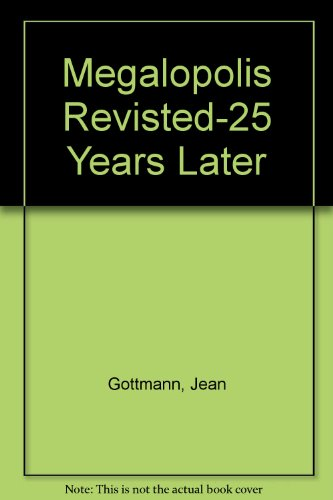 9780913749043: Megalopolis Revisited 25 Years Later