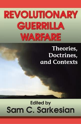 9780913750056: Revolutionary Guerrilla Warfare: Theories, Doctrines, and Contexts