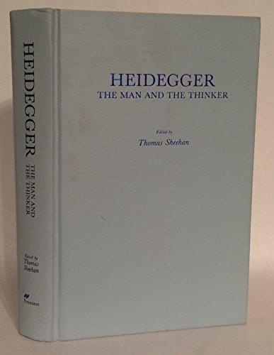 9780913750162: Heidegger: The Man and the Thinker