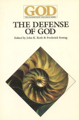 The Defense of God: John K. Roth;