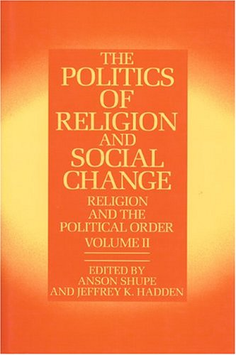 9780913757765: The Politics of Religion and Social Change (Religion and Political Order)