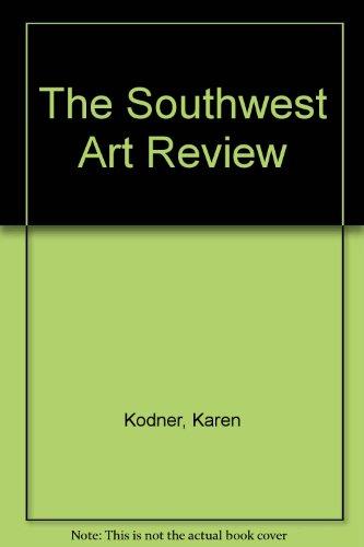 Southwest Art Review: Kodner, Karen ed.