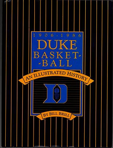 9780913767122: Duke Basketball (An Illustrated History 1906
