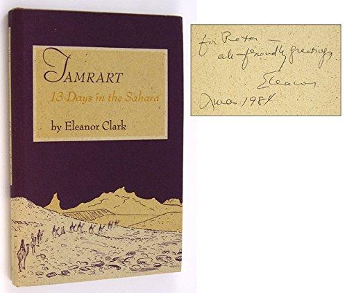 Tamrart: 13 days in the Sahara: Clark, Eleanor