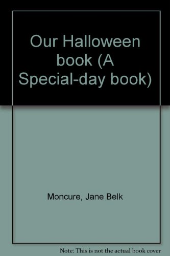 9780913778456: Our Halloween book (A Special-day book)