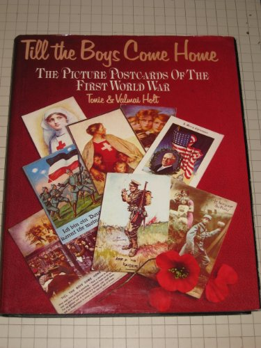 9780913782088: Till the Boys Come Home: The Picture Postcards of the First World War
