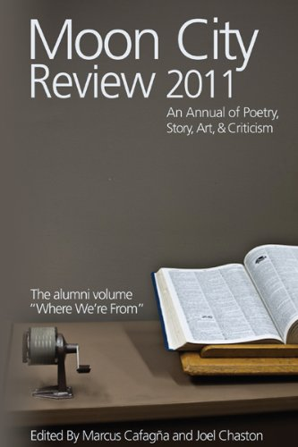 9780913785324: Moon City Review 2011: An Annual of Poetry, Story, Art, and Criticism (Moon City Review: An Annual of Poetry, Story, Art, & Criticism)