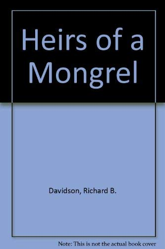 9780913793039: Heirs of a Mongrel