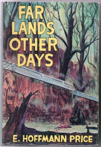 9780913796016: Far lands other days