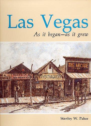 Las Vegas, As It Began, As It: Stanley W. Paher