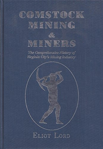 9780913814079: Comstock Mining and Miners