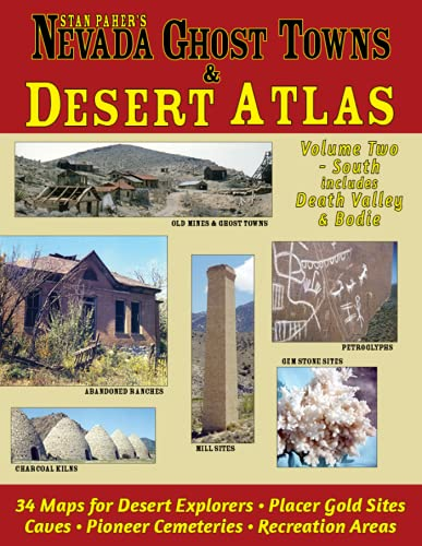 9780913814109: Nevada Ghost Towns & Desert Atlas, Vol. 2 Southern Nevada-Death Valley (Nevada Ghost Towns and Mining Camps Illustrated Atlas)