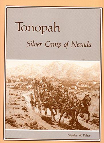 9780913814185: Tonopah, Silver Camp of Nevada