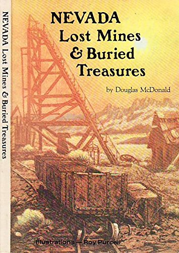 9780913814376: Nevada Lost Mines and Buried Treasures (Prospecting and Treasure Hunting)