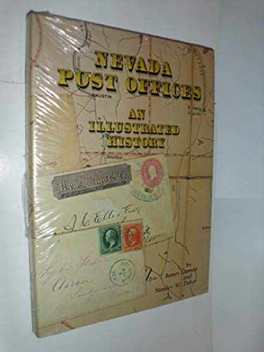 9780913814574: Nevada Post Offices: An Illustrated History