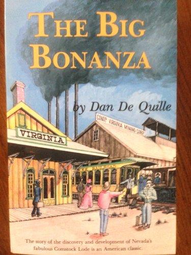 History of the Big Bonanza: Dan DeQuille
