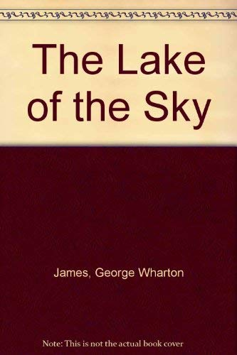 9780913814918: The Lake of the Sky