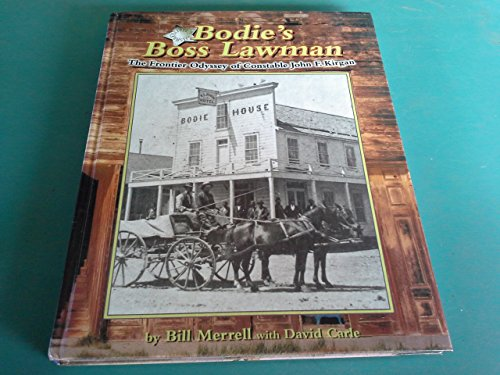 9780913814956: Bodie's Boss Lawman: The Frontier Odyssey of Constable John F. Kirgan