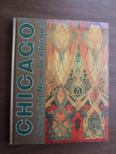 9780913820032: Chicago: Creating new traditions