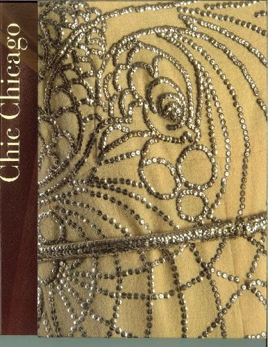 9780913820285: Chic Chicago - Couture Treasures from the Chicago History Museum
