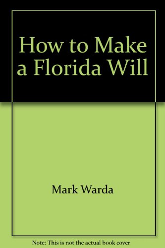 9780913825136: How to Make a Florida Will