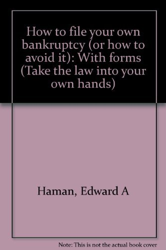 9780913825327: How to file your own bankruptcy (or how to avoid it): With forms (Take the law into your own hands)
