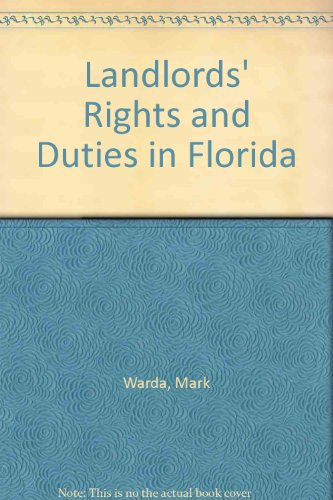 9780913825402: Landlords' Rights and Duties in Florida (Take the law into your own hands)
